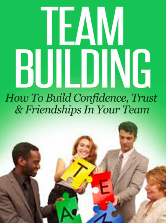 Team Building: How to Build Confidence..