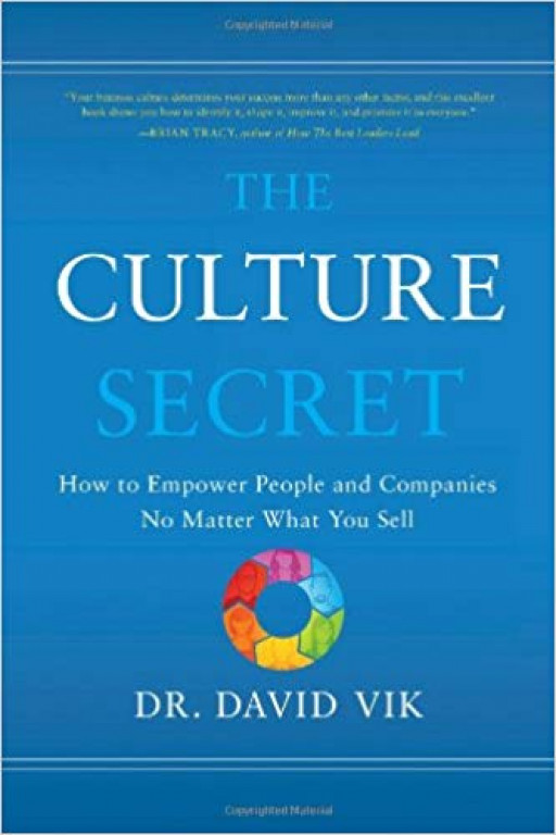 The Culture Secret: How to Empower People and Companies No Matter What You Sell