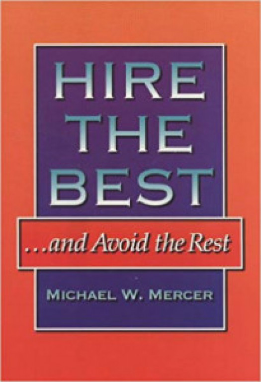Hire the Best and Avoid the Rest